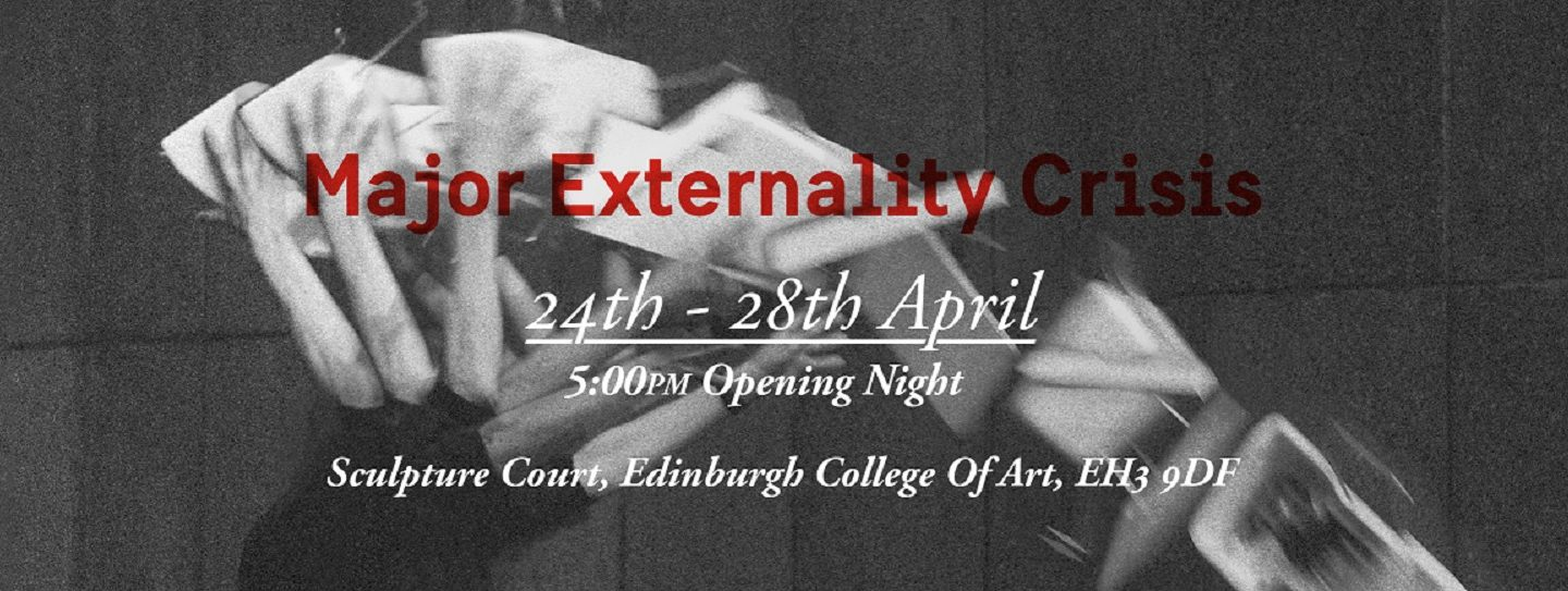 Exhibition: Major Externality Crisis